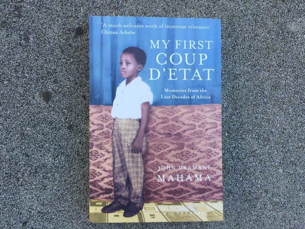 John Dramani Mahama My first Coup dEtat